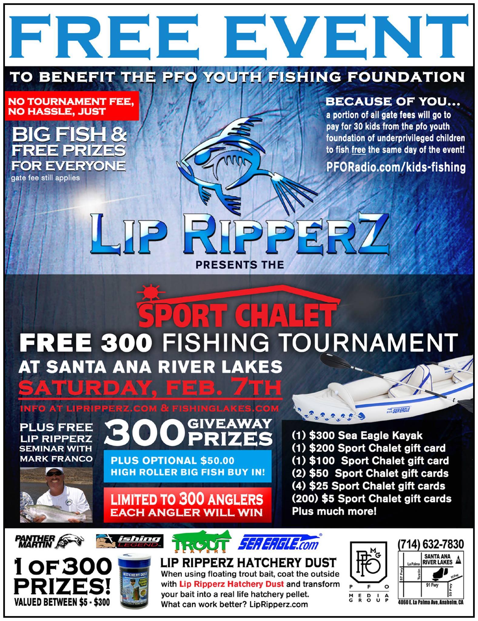 Lip ripperz presents the sport chalet free 300 at santa for Santa ana river lakes fishing tips