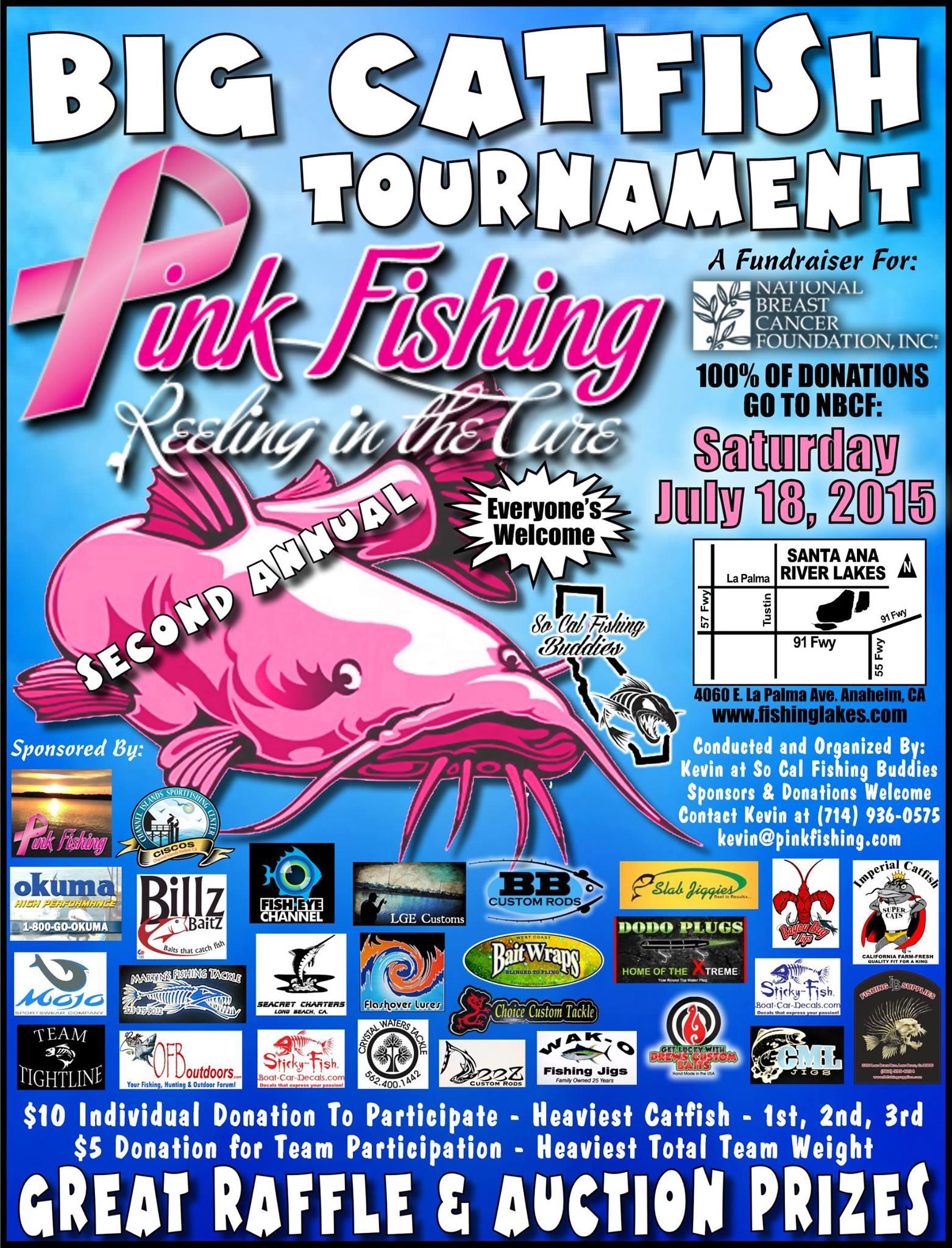 Pink fishing sat july 18th big catfish tournament at for Santa ana river lakes fishing tips