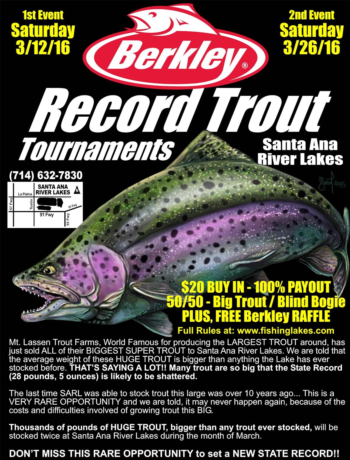 Berkley presents record trout tournaments at santa ana for Santa ana river lakes fishing tips